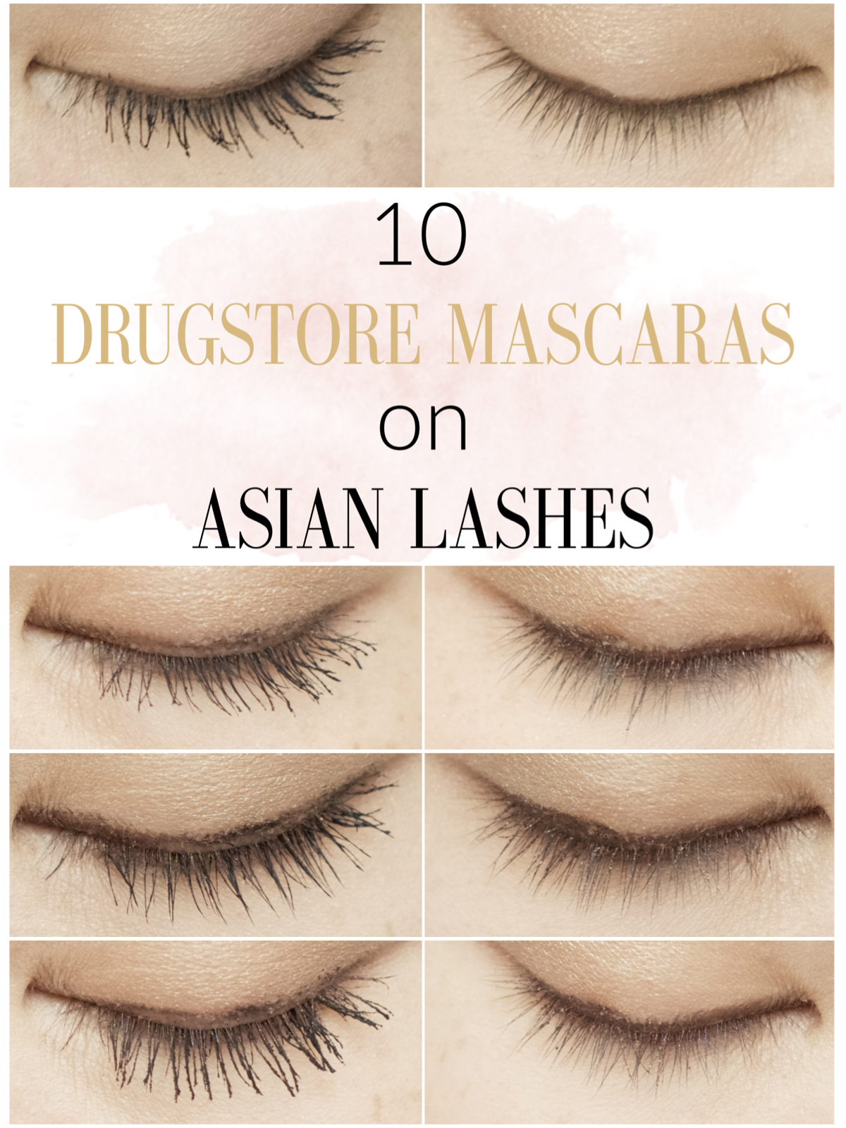 b5c7fa8c04a Major Review: 10 Drugstore Mascaras on My Asian Lashes